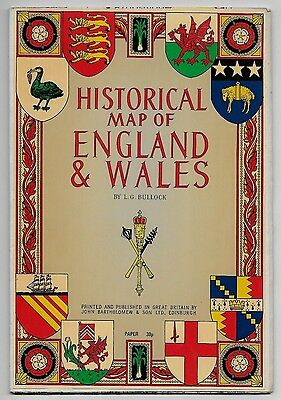 Historical Map of England and Wales L.G. Bullock 1971 John Bartholomew & Son Ltd