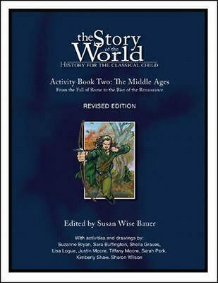 The Middle Ages Activity Book: From the Fall of Rome to the Rise of the Renaissa