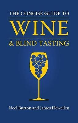 Concise Guide to Wine and Blind Tasting by Neel Burton Hardcover Book Free Shipp