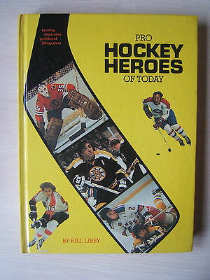 Pro Hockey Heroes of Today Hardcover Book Lafleur Esposito Hull Park Clarke NHL