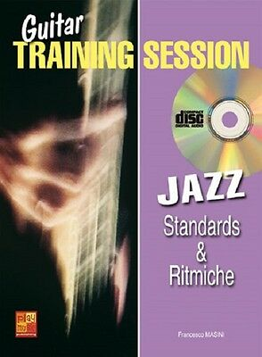 GUITAR TRAINING SESSION: JAZZ STANDARDS & RITMICHE con CD