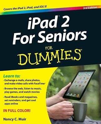 IPad 2 for Seniors for Dummies by Nancy C. Muir Paperback Book (English)