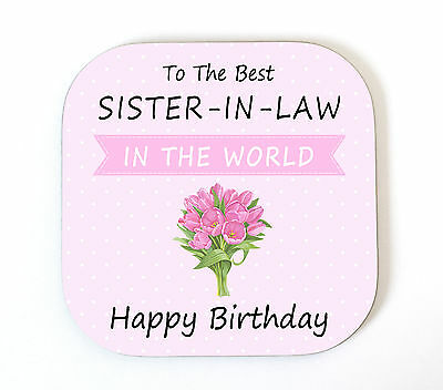 Sister-in-Law 'HAPPY BIRTHDAY' Coaster Drink Mat Fun Novelty Present Gift Idea