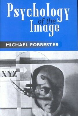 Psychology of the Image by Michael Forrester Paperback Book (English)
