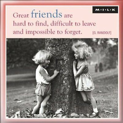 M.I.L.K. Great Friends Are Hard To Find - Square Fridge Magnet