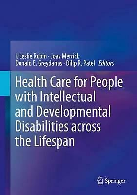 Health Care for People With Intellectual and Developmental Disabilities Across t