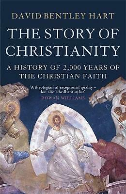 Story of Christianity: A History of 2000 Years of the Christian Faith by David B