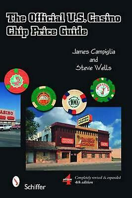 The Official U.S. Casino Chip Price Guide by James Campiglia (English) Paperback