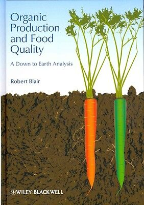 Organic Production and Food Quality by Robert Blair Hardcover Book (English)