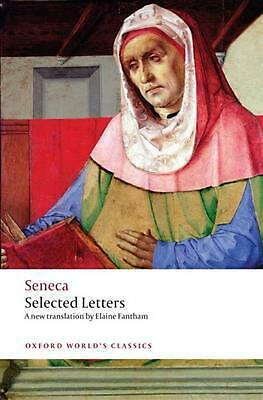 Seneca: Selected Letters by Lucius Annaeus Seneca (English) Paperback Book Free