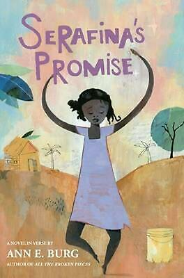 Serafina's Promise by Ann E. Burg (English) Hardcover Book Free Shipping!