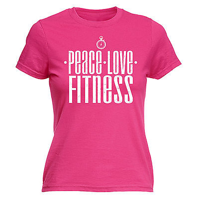 Peace Love Fitness WOMENS T SHIRT Sport Gym Training Running Tee Gift Birthday