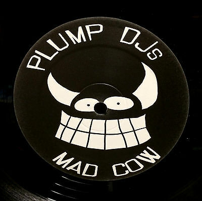 PLUMP DJ's - MAD COW - FINGER LICKIN 072 -PROMO-NEUWARE