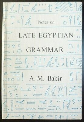 Notes on Late Egyptian Grammar:  A Semitic Approach Egypt Archaeology