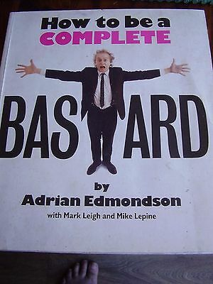Humour How To Be A Complete Bastard By Adrian Edmondson
