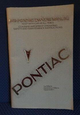 1979 PONTIAC Owners Manual - Le Mans Grand Le Mans Grand Am - New Old Stock