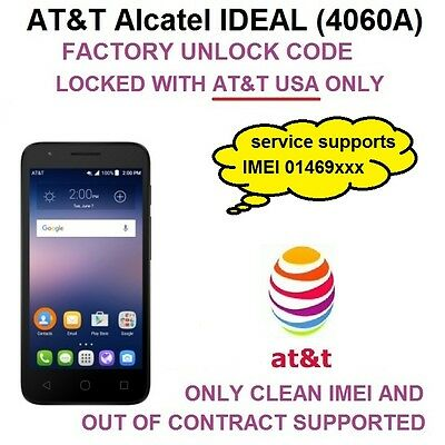 AT&T Alcatel Ideal 4060A | FACTORY UNLOCK SERVICE by CODE | FAST 0-72H | READ!!!