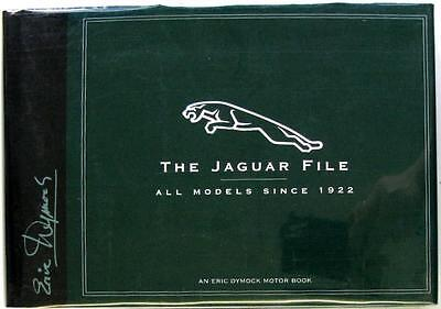 The Jaguar File All Models Since 1922 - Eric Dymock Isbn:0854299831 Car Book