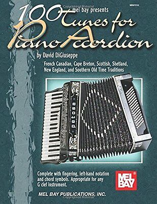 100 Tunes For Piano Accordion Digiuseppe  David 9780786648009