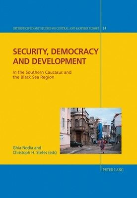 Security, Democracy And Development  9783034313001