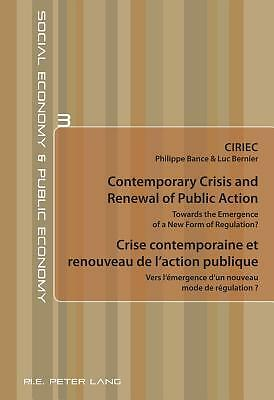 Contemporary Crisis And Renewal Of Public Action Crise Contemporaine Et Renouvea