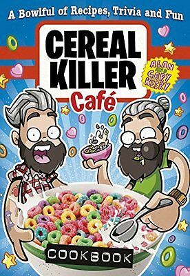 Cereal Killer Cafe Cookbook Keery  Gary 9781785031625