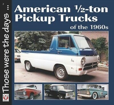 American Pickup Trucks Of The 1960s Mort  Norm 9781845848033
