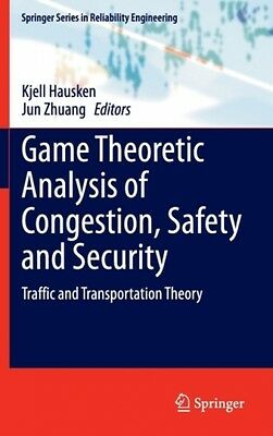 Game Theoretic Analysis Of Congestion, Safety And Security  9783319116730