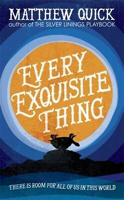 Every Exquisite Thing Quick  Matthew 9781472229540