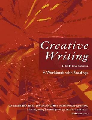 Creative Writing: A Workbook with Readings by Linda Anderson (English) Paperback
