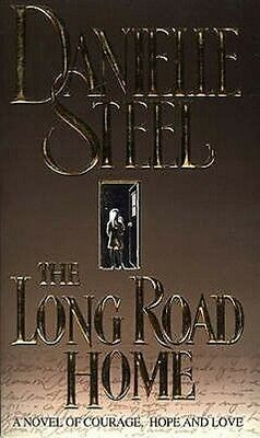 The Long Road Home by Danielle Steel Paperback Book