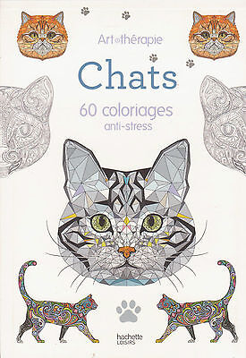CARNET ART THERAPIE CHATS 60 COLORIAGES anti-stress