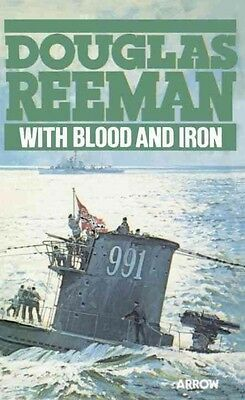 With Blood and Iron by Douglas Reeman Paperback Book