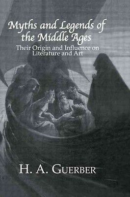 Myths & Legends of the Middle by H.a. Guerber Hardcover Book (English)