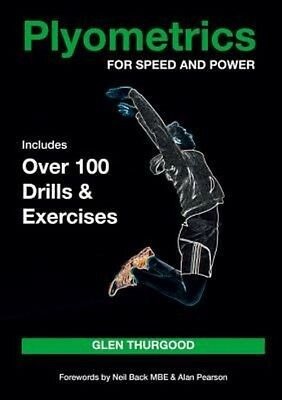 Plyometrics for Speed and Power by Glen Thurgood Paperback Book (English)