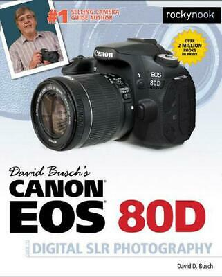 David Busch's Canon EOS 80d Guide to Digital Slr Photography by David Busch (Eng