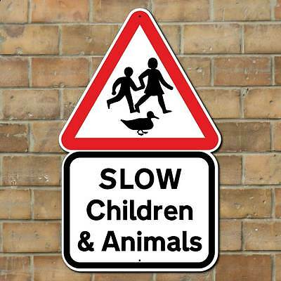 SLOW CHILDREN & ANIMALS SIGN , Childen playing signs, Slow Down Sign Road Sign