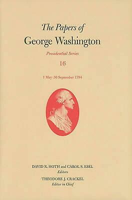 The Papers of George Washington: 1 May-30 September 1794: Presidential Series, V