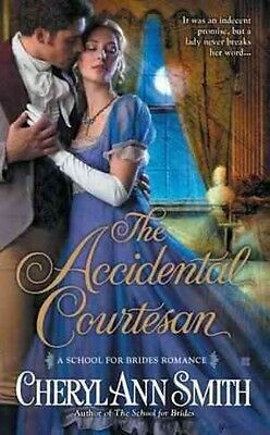 The Accidental Courtesan by Cheryl Ann Smith Mass Market Paperback Book (English