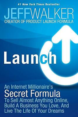 Launch: How Ordinary People Are Creating Extraordinary Success Online: An Intern