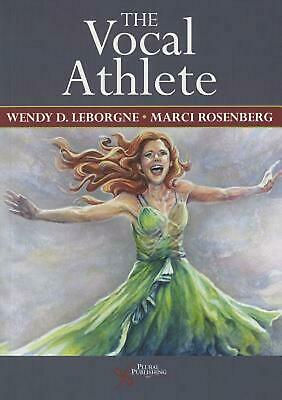 Vocal Athlete by Wendy Leborgne (English) Paperback Book Free Shipping!