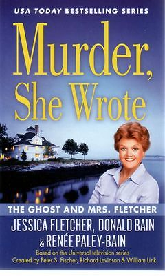 Murder She Wrote  The Ghost and Mrs. Fletcher  Jessica Fletcher  Mystery Pbk NEW