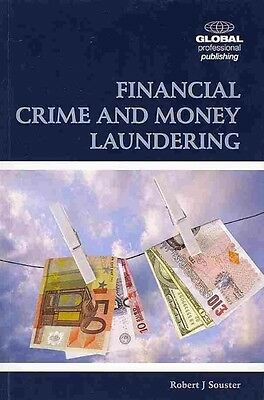 Financial Crime and Money Laundering by Robert Souster Paperback Book (English)