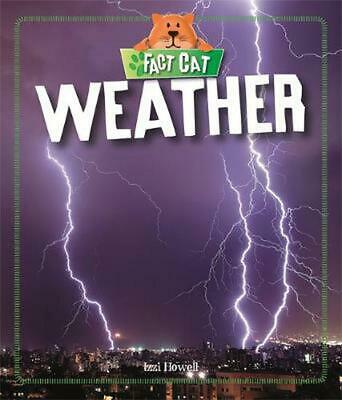 Fact Cat: Science: Weather by Izzi Howell Hardcover Book Free Shipping!
