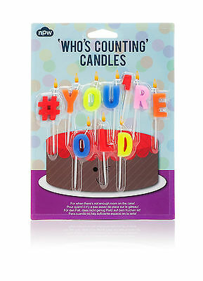 Who's Counting Candles - Happy Birthday, # You're Old, Lost Count, S**t Ur Old