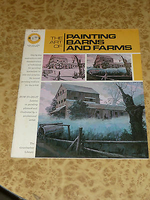 The Art of Painting Barn & Farms Vintage 70s Grumbacher Library Instruction Book