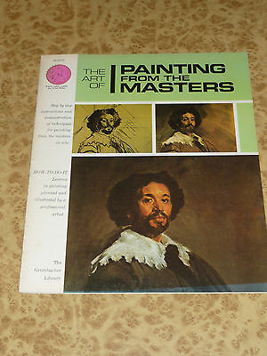 The Art of Painting From Masters ~ Retro 70s Grumbacher Library Instruction Book