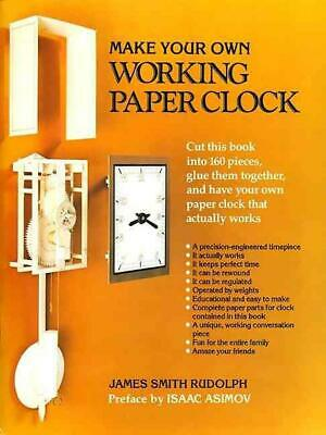 Make Your Own Working Paper Clock by James Smith Rudolph (English) Paperback Boo