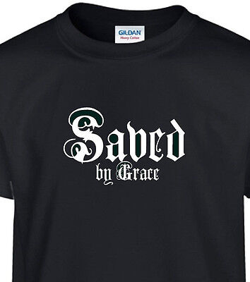 Saved by Grace Christian t shirt s m l xl 2x 3x 4x 5x