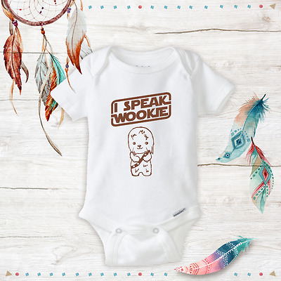 I Speak Wookie Star Wars Chewbacca Baby Clothes Baby Girl/Boy Unisex onesies